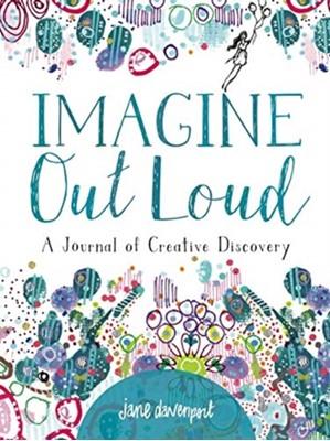 Imagine Out Loud Jane Davenport 9781640210493