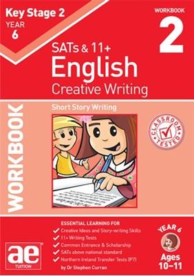 KS2 Creative Writing Year 6 Workbook 2 Dr Stephen C Curran 9781910107898