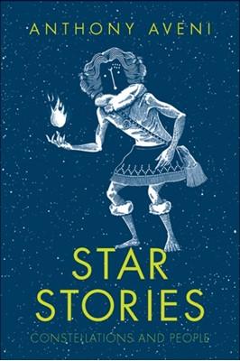 Star Stories Anthony Aveni 9780300241280