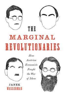 The Marginal Revolutionaries Janek Wasserman 9780300228229
