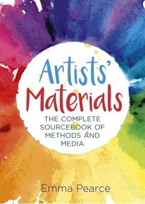 Artists' Materials Emma Pearce 9781788885225