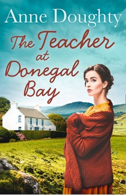 The Teacher at Donegal Bay Anne Doughty 9780008330996