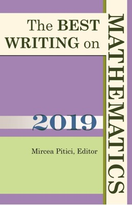 The Best Writing on Mathematics 2019  9780691198354