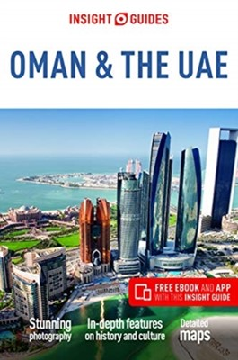 Insight Guides Oman & the UAE (Travel Guide with Free eBook) Insight Guides, Insight Guides Travel Guide 9781786718273
