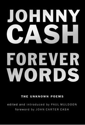 Forever Words Johnny Cash 9780399575150