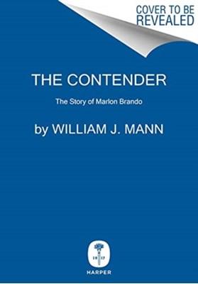 The Contender William J. Mann 9780062427649