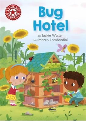 Reading Champion: Bug Hotel Jackie Walter 9781445167640