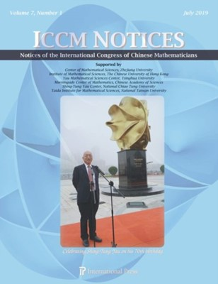Notices of the International Congress of Chinese Mathematicians, Volume 7, Number 1 (July 2019)  9781571463838