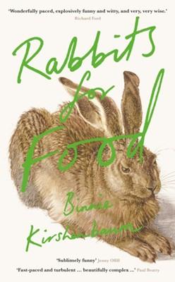 Rabbits for Food Binnie Kirshenbaum 9781788164658