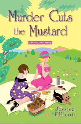 Murder Cuts the Mustard Jessica Ellicott 9781496710543