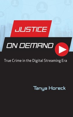 Justice on Demand Tanya Horeck 9780814347201