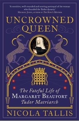 Uncrowned Queen Nicola Tallis 9781782439929
