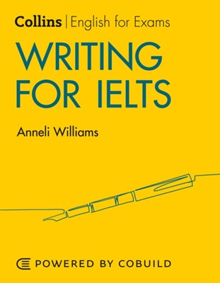 Writing for IELTS (With Answers) Anneli Williams 9780008367534