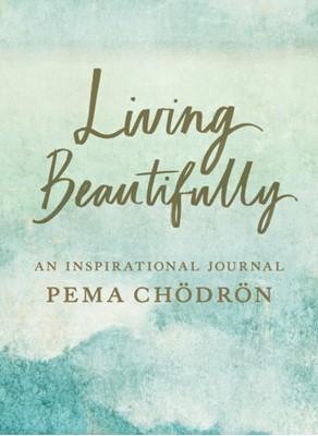 Living Beautifully Pema Chodron 9781611808056
