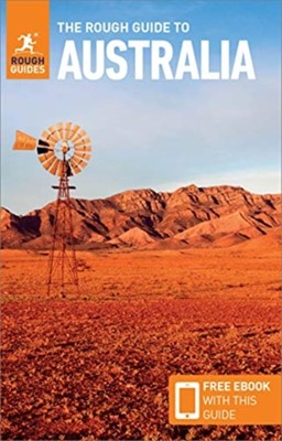 The Rough Guide to Australia (Travel Guide with Free eBook) Rough Guides 9781789194685
