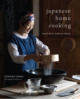 Japanese Home Cooking Sonoko Sakai, Rick Poon 9781611806168
