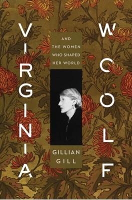 Virginia Woolf Gill Gillian Gill 9781328683953