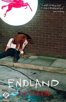 Endland Tim Etchells 9781911508700