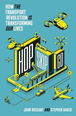 Hop, Skip, Go Stephen Baker, John Rossant 9780008309480