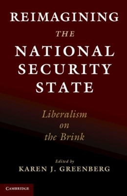 Reimagining the National Security State  9781108735803
