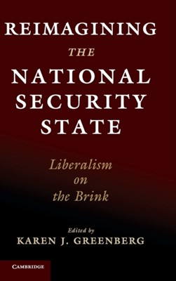 Reimagining the National Security State  9781108484381