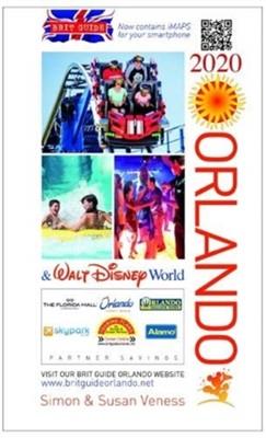 Brit Guide to Orlando 2020 Simon & Susan Verness 9780572047962