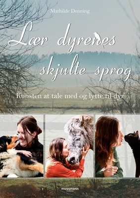 Lær dyrenes skjulte sprog Mathilde Denning 9788793679702