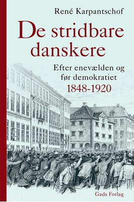 De stridbare danskere René Karpantschof 9788712060802