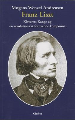 Franz Liszt Mogens Wenzel Andreasen 9788793331754