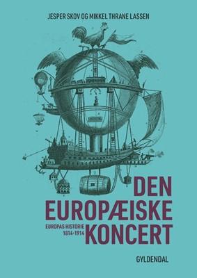 Den europæiske koncert Mikkel Thrane Lassen, Jesper Skov 9788702259568