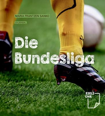 Die Bundesliga Maria Frantzen Sanko 9788702276541