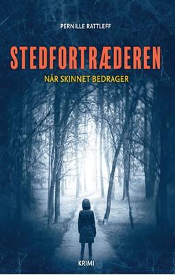 Stedfortræderen Pernille Rattleff 9788793755949