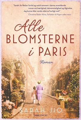 Alle blomsterne i Paris SARAH JIO 9788712060079