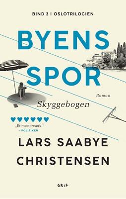 Byens spor 3 Lars Saabye Christensen 9788793661455