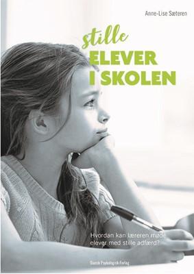 Stille elever i skolen Anne-Lise Sæteren 9788771587791