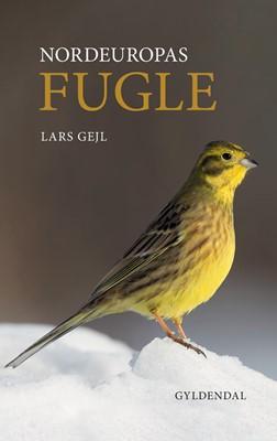 Nordeuropas fugle Lars Gejl 9788702284430