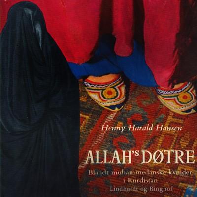 Allah's døtre. Blandt muhammedanske kvinder i Kurdistan Henny Harald Hansen 9788726318005