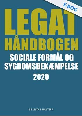 Legathåndbogen Sociale formål og sygdomsbekæmpelse 2020 Berit Jylling, Per Billesø 9788778424631