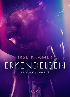 Erkendelsen - Erotisk novelle Irse Kræmer 9788726263701
