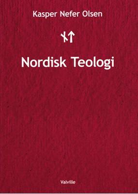 Nordisk Teologi Kasper Nefer Olsen 9788799852895