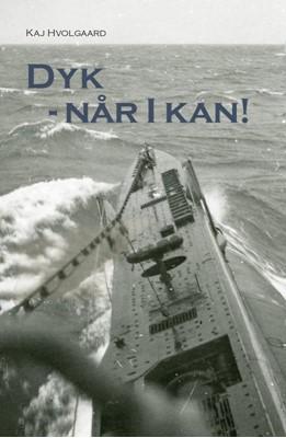 Dyk - Når I kan Kaj Hvolgaard 9788740463644