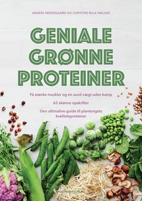 Geniale grønne proteiner Christine Bille Nielsen, Anders Nedergaard 9788740059083