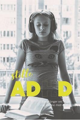 Stille ADHD Majbritt Augustinus 9788771585445