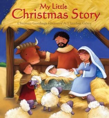 My Little Christmas Story Christina Goodings 9780745965291