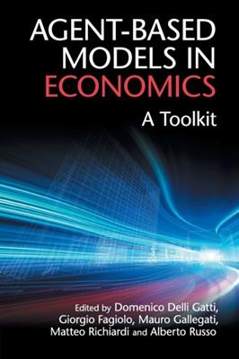 Agent-Based Models in Economics  9781108400046