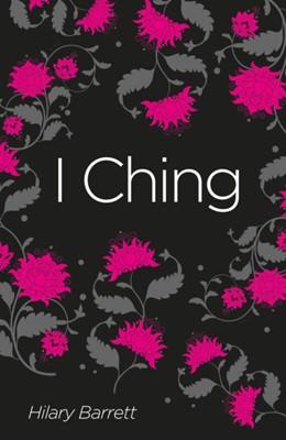 I Ching Hilary Barrett 9781788287807