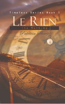 Le Rien - The Nothing Patricia Sharp 9781528913690
