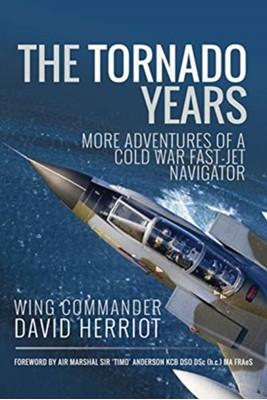 The Tornado Years David Herriot 9781526758941