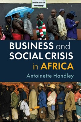 Business and Social Crisis in Africa Antoinette (University College Handley 9781108445030