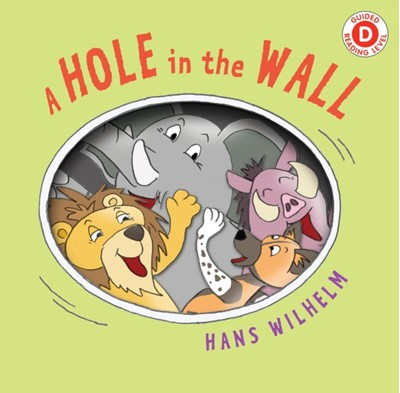 A Hole in the Wall Hans Wilhelm 9780823445226